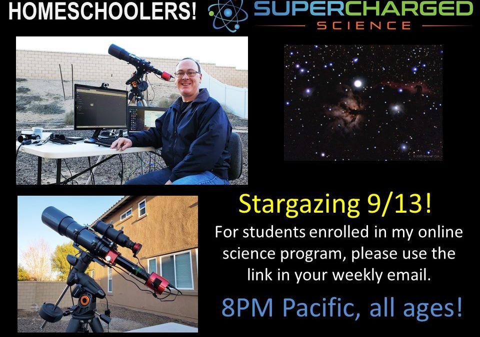 Star gazing this weekend Saturday Sept 13, 2021